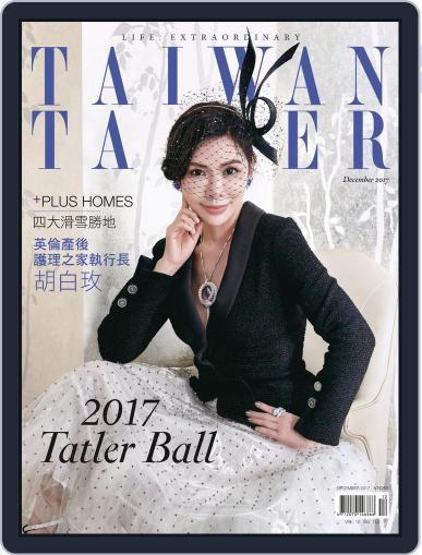 Tatler Taiwan December 1st, 2017 Digital Back Issue Cover
