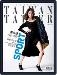 Tatler Taiwan (Digital) Subscription August 13th, 2017 Issue