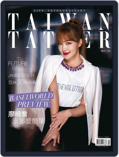 Tatler Taiwan (Digital) April 15th, 2017 Issue Cover