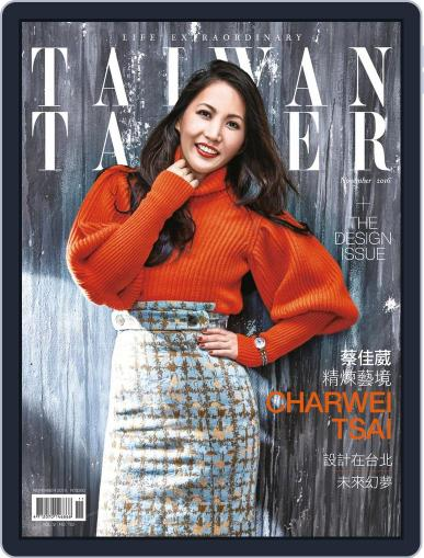 Tatler Taiwan (Digital) November 22nd, 2016 Issue Cover