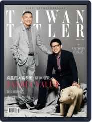 Tatler Taiwan (Digital) Subscription August 21st, 2016 Issue