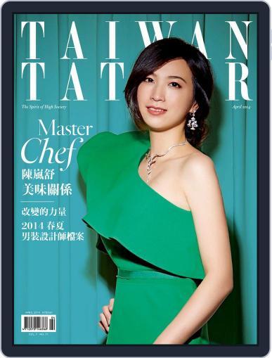 Tatler Taiwan (Digital) April 21st, 2014 Issue Cover