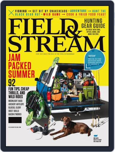 Field & Stream (Digital) June 1st, 2018 Issue Cover