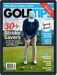 Golf Tips  Magazine (Digital) Subscription March 1st, 2018 Issue