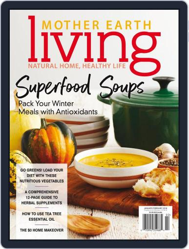 Mother Earth Living (Digital) January 1st, 2018 Issue Cover