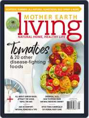 Mother Earth Living (Digital) Subscription July 1st, 2017 Issue