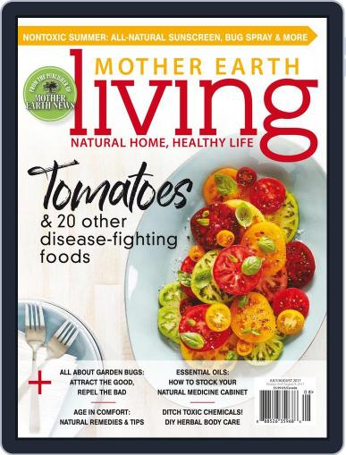 Mother Earth Living (Digital) July 1st, 2017 Issue Cover