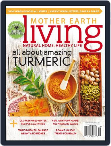 Mother Earth Living (Digital) November 1st, 2015 Issue Cover