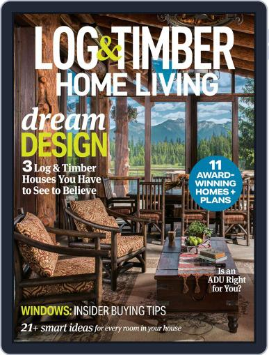 Log and Timber Home Living May 1st, 2020 Digital Back Issue Cover