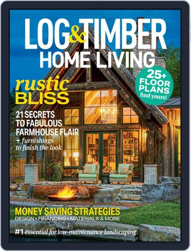 Log and Timber Home Living March 15th, 2020 Digital Back Issue Cover