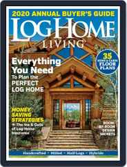 Log and Timber Home Living (Digital) Subscription September 3rd, 2019 Issue