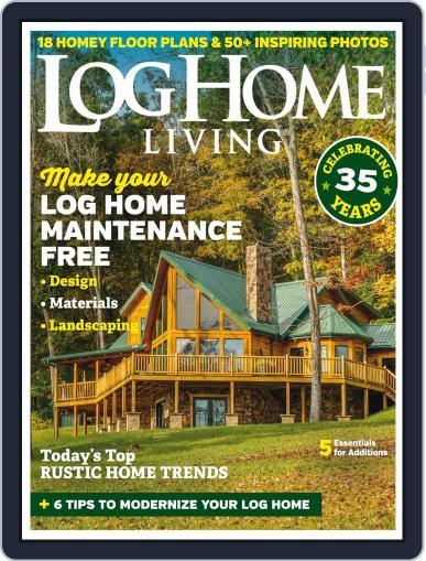Log and Timber Home Living September 1st, 2018 Digital Back Issue Cover