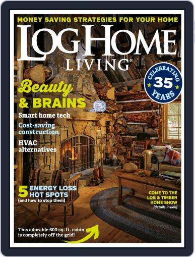 Log and Timber Home Living August 1st, 2018 Digital Back Issue Cover