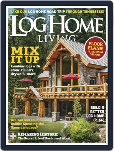 Log and Timber Home Living (Digital) March 1st, 2017 Issue Cover