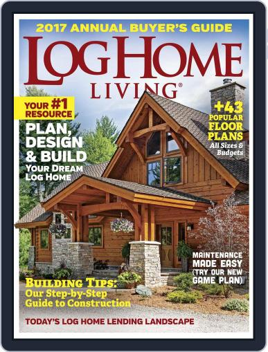 Log and Timber Home Living (Digital) October 1st, 2016 Issue Cover