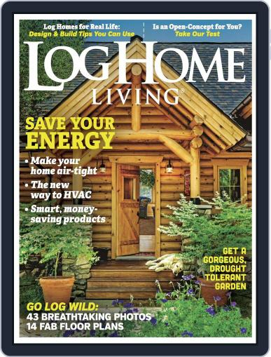 Log and Timber Home Living June 28th, 2016 Digital Back Issue Cover