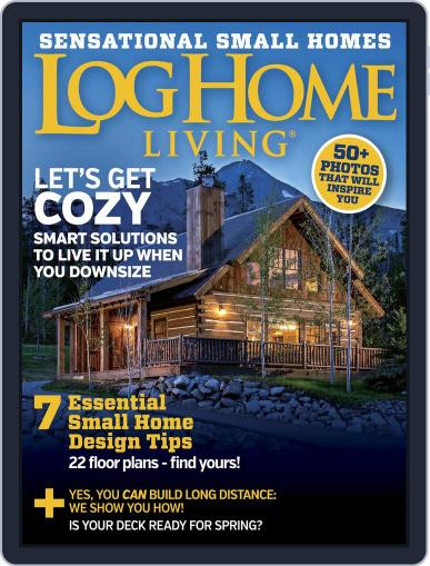 Log and Timber Home Living (Digital) March 1st, 2016 Issue Cover
