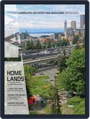 Landscape Architecture (Digital) Subscription August 1st, 2019 Issue