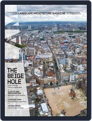 Landscape Architecture July 1st, 2018 Digital Back Issue Cover