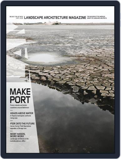 Landscape Architecture (Digital) December 1st, 2017 Issue Cover