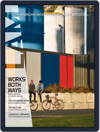 Landscape Architecture (Digital) June 1st, 2017 Issue Cover