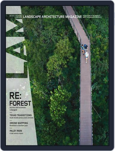 Landscape Architecture (Digital) May 1st, 2017 Issue Cover