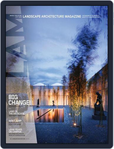 Landscape Architecture (Digital) January 6th, 2011 Issue Cover