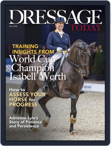 Dressage Today (Digital) June 1st, 2018 Issue Cover