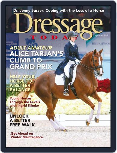 Dressage Today (Digital) September 1st, 2017 Issue Cover