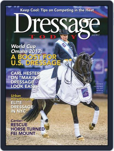 Dressage Today (Digital) July 1st, 2017 Issue Cover