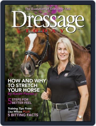 Dressage Today (Digital) May 1st, 2017 Issue Cover