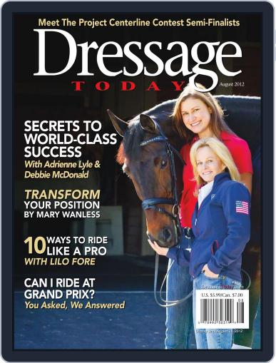 Dressage Today (Digital) July 9th, 2012 Issue Cover