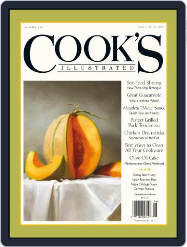 Cook's Illustrated (Digital) May 1st, 2017 Issue Cover