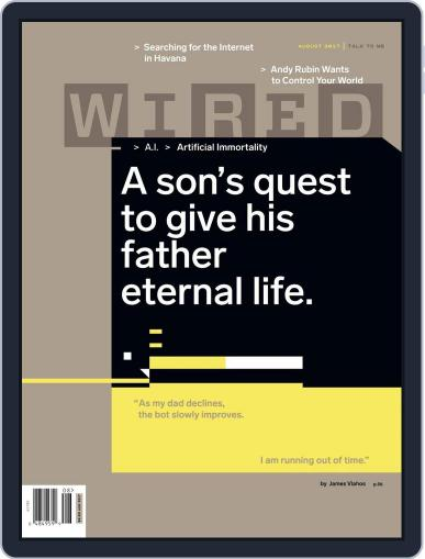 WIRED (Digital) August 1st, 2017 Issue Cover