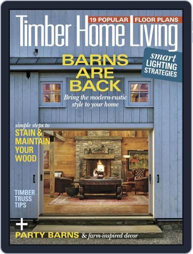 Timber Home Living September 1st, 2018 Digital Back Issue Cover