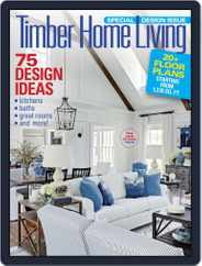 Timber Home Living (Digital) Subscription March 1st, 2018 Issue