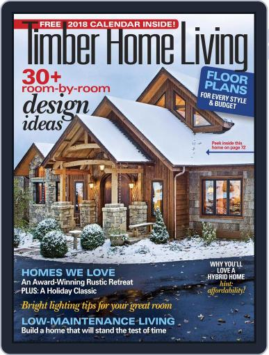 Timber Home Living November 1st, 2017 Digital Back Issue Cover