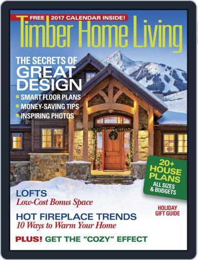Timber Home Living (Digital) November 1st, 2016 Issue Cover