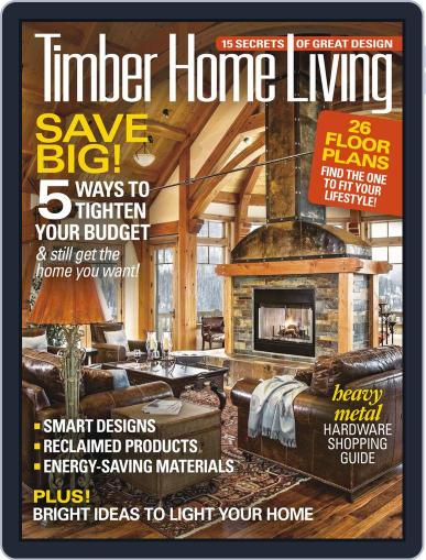 Timber Home Living August 2nd, 2016 Digital Back Issue Cover