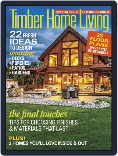 Timber Home Living (Digital) June 7th, 2016 Issue Cover