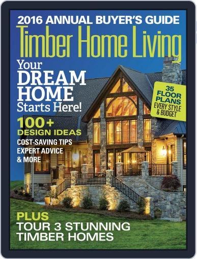 Timber Home Living December 1st, 2015 Digital Back Issue Cover