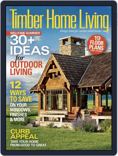 Timber Home Living July 1st, 2015 Digital Back Issue Cover