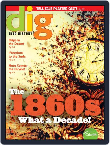 Dig History And Archaeology Magazine For Kids And Children (Digital) May 1st, 2019 Issue Cover