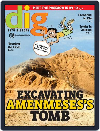 Dig History And Archaeology Magazine For Kids And Children (Digital) September 1st, 2018 Issue Cover