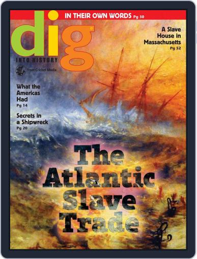 Dig History And Archaeology Magazine For Kids And Children (Digital) May 1st, 2018 Issue Cover