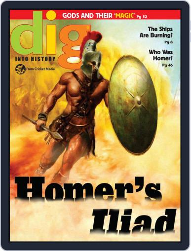 Dig History And Archaeology Magazine For Kids And Children (Digital) October 1st, 2017 Issue Cover