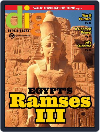 Dig History And Archaeology Magazine For Kids And Children (Digital) September 1st, 2017 Issue Cover