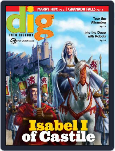 Dig History And Archaeology Magazine For Kids And Children (Digital) March 1st, 2017 Issue Cover