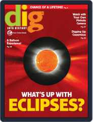 Dig History And Archaeology Magazine For Kids And Children (Digital) Subscription January 1st, 2017 Issue