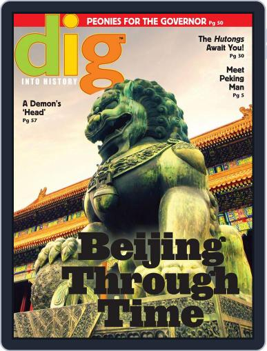 Dig History And Archaeology Magazine For Kids And Children (Digital) November 1st, 2016 Issue Cover